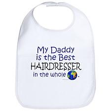 Best Hairdresser In The World (Daddy) Bib