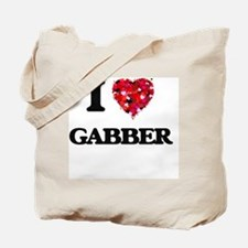 I Love My GABBER Tote Bag