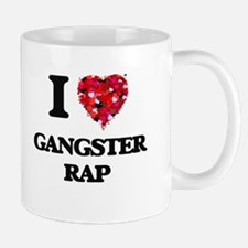 I Love My GANGSTER RAP Mugs
