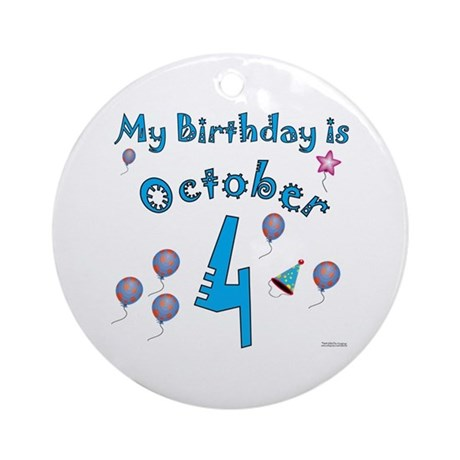 October 4th Birthday Ornament (Round)
