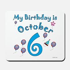 October 6th Birthday Mousepad