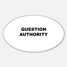 Question Authority Oval Decal