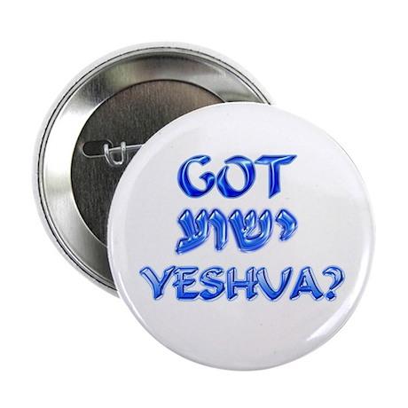 """Got Yeshua?"" 2.25"" Button (100 pack)"
