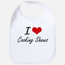 I love Cooking Shows Bib