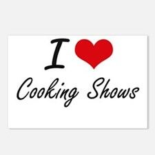 I love Cooking Shows Postcards (Package of 8)