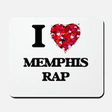 I Love My MEMPHIS RAP Mousepad