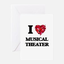 I Love My MUSICAL THEATER Greeting Cards