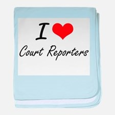 I love Court Reporters baby blanket