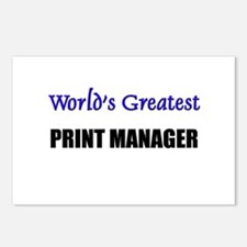 Worlds Greatest PRINT MANAGER Postcards (Package o