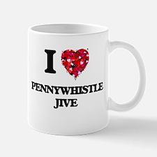 I Love My PENNYWHISTLE JIVE Mugs