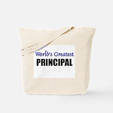 Worlds Greatest PRINCIPAL Tote Bag