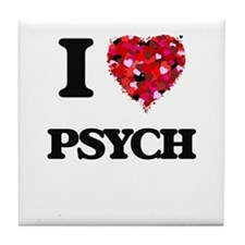 I Love My PSYCH Tile Coaster