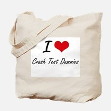 I love Crash Test Dummies Tote Bag