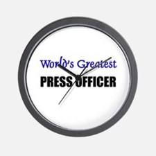 Worlds Greatest PRESS OFFICER Wall Clock