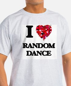 I Love My RANDOM DANCE T-Shirt