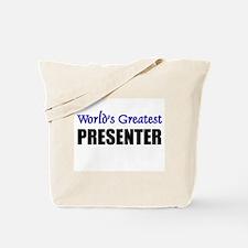 Worlds Greatest PRESENTER Tote Bag
