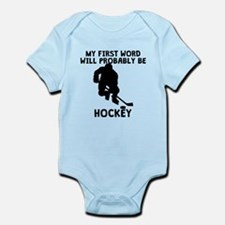 My First Word Will Be Hockey Body Suit
