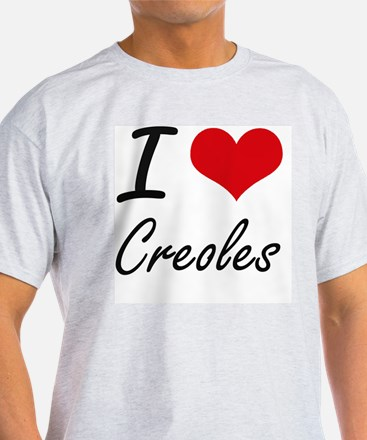 I love Creoles T-Shirt