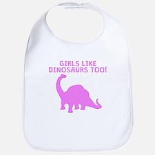 Girls Like Dinosaurs Too Bib