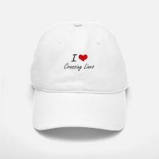 I love Crossing Lines Baseball Baseball Cap