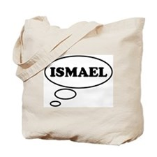 Thinking of ISMAEL Tote Bag