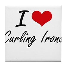 I love Curling Irons Tile Coaster