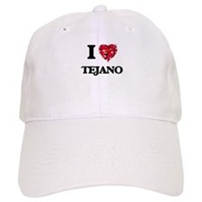 I Love My TEJANO Baseball Cap