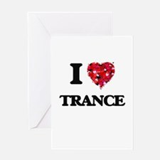 I Love My TRANCE Greeting Cards