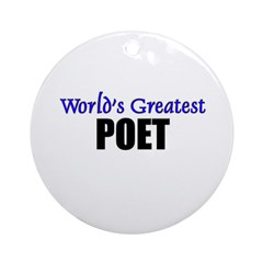 Worlds Greatest POET Ornament (Round)
