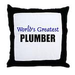 Worlds Greatest PLUMBER Throw Pillow