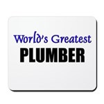 Worlds Greatest PLUMBER Mousepad
