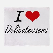 I love Delicatessens Throw Blanket