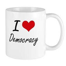 I love Democracy Mugs