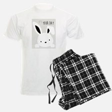 It's your day bunny Pajamas