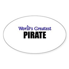Worlds Greatest PIRATE Oval Decal