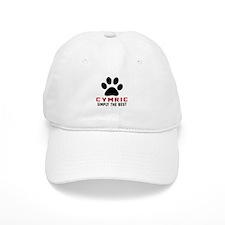 Cymric Simply The Best Cat Designs Baseball Baseball Cap