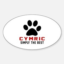 Cymric Simply The Best Cat Designs Sticker (Oval)