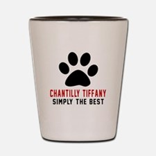 Chantilly Tiffany Simply The Best Cat D Shot Glass