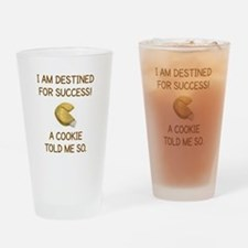 I AM DESTINED FOR SUCCESS.. Drinking Glass