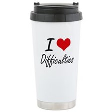 I love Difficulties Travel Mug