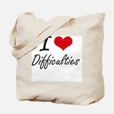 I love Difficulties Tote Bag