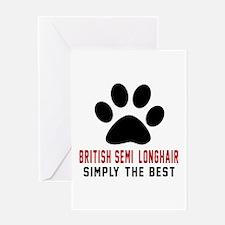 British semi-longhair Simply The Bes Greeting Card