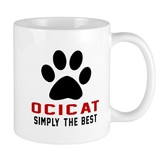 Ocicat Simply The Best Cat Designs Mug