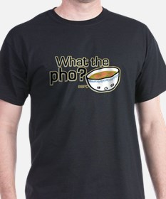 what_the_pho.png T-Shirt