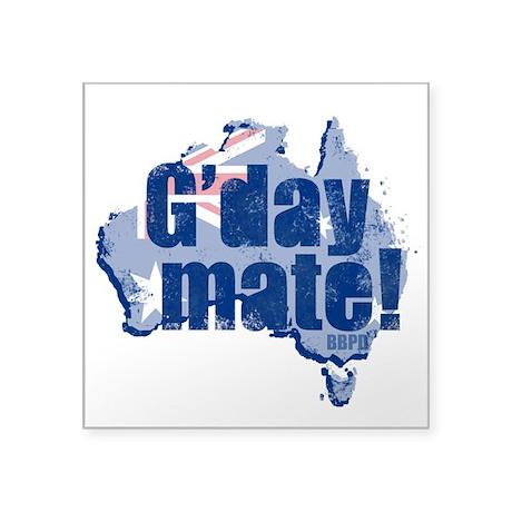 "G'day Mate Square Sticker 3"" x 3"""