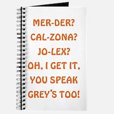 YOU SPEAK GREY'S? Journal