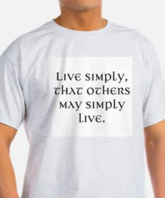 Cute Live simply so others may simply live T-Shirt