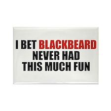 I Bet Blackbeard Never Had Rectangle Magnet