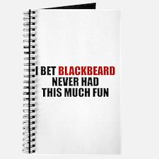 I Bet Blackbeard Never Had Journal