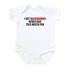 I Bet Blackbeard Never Had Infant Bodysuit